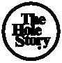 The Hole Story®